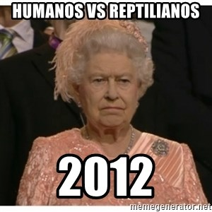 Unimpressed Queen - humanos vs reptilianos 2012