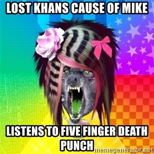 Insanity Scene Wolf - lost khans cause of mike listens to five finger death punch