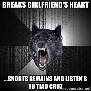 Insanity Wolf - breaks girlfriend's heart ...snorts remains and listen's to tiao Cruz