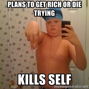 Cookie Gangster - plans to get rich or die trying kills self