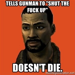 "Lee Everett - Tells Gunman to ""Shut the FUCK UP"" Doesn't Die."