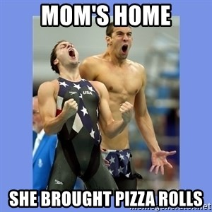 Phelps Celebrate - Mom's home She brought pizza Rolls