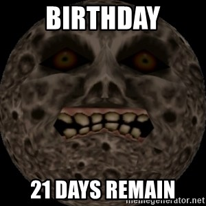 majoras mask moon - BIRTHDAY 21 DAYS REMAIN