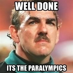 Neville Southall - Well Done Its the paralympics