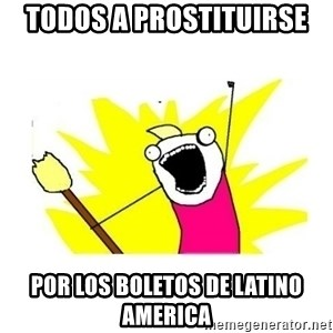clean all the things blank template - todos a prostituirse por los boletos de latino america