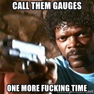 samuel jackson with a gun - Call them gauges one more fucking time