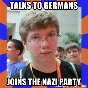 LOL HALALABOOS - tALKS TO GERMANS  JOINS THE NAZI PARTY