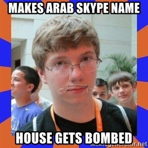 LOL HALALABOOS - makes arab skype name  house gets bombed