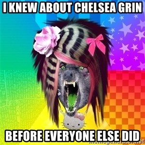 Insanity Scene Wolf - I KNEW ABOUT CHELSEA GRIN BEFORE EVERYONE ELSE DID