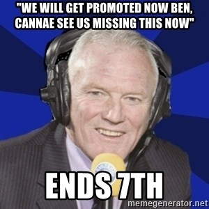 """Optimistic Eddie Gray  - """"we will get promoted now ben, cannae see us missing this now"""" ends 7th"""