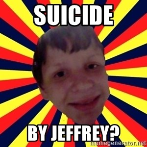 Suicide By stab - Suicide By Jeffrey?