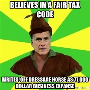 RomneyHood - Believes in a fair tax code writes-off dressage horse as 77,000 dollar business expanse
