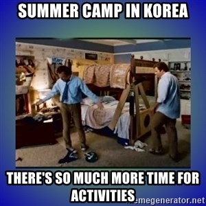 There's so much more room - Summer camp in Korea There's so much more time for activities