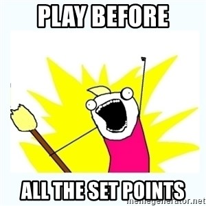 All the things - PLAY BEFORE ALL THE SET POINTS