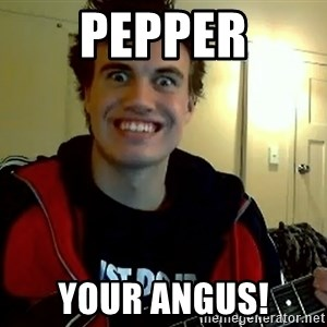 I DONT GIVE A FUCK /sexwithoutpermission - PEPPER YOUR ANGUS!