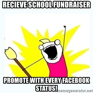 All the things - recieve school fundraiser promote with every facebook status!