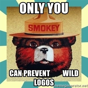 Smokey the Bear - ONLY YOU CAN PREVENT         WILD LOGOS