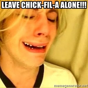 leave britney alone - leave chick-fil-a alone!!!