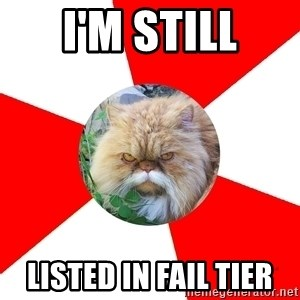 Diabetic Cat - I'm still Listed in fail tier