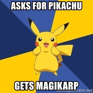 Pokemon Logic  - asks for pikachu gets magikarp