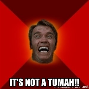 Angry Arnold - It's not a tumah!!