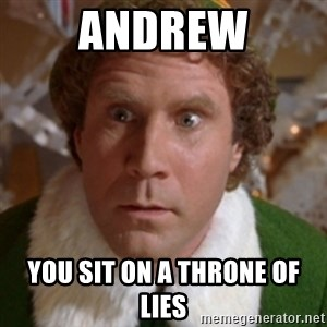 Throne of Lies Elf - Andrew You sit on a throne of lies