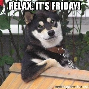 Gay Dog - relax, it's friday!