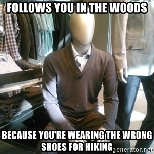 Trenderman - Follows you in the woods because you're wearing the wrong shoes for hiking