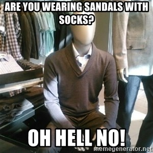 Trender Man - Are You wearing Sandals with socks? Oh Hell no!