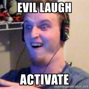 Brony Mike - Evil laugh Activate