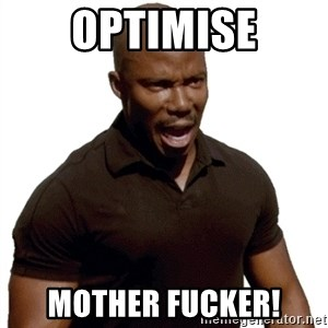 Doakes SURPRISE - optimise mother fucker!