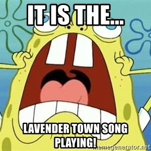 Enraged Spongebob - IT IS THE... LAVENDER TOWN SONG PLAYING!