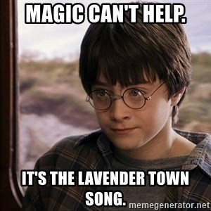 Harry Potter 2 - magıc can't help. ıt's the lavender town song.