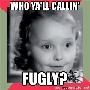 Honey Boo Boo Child - Who ya'll callin' fugly?