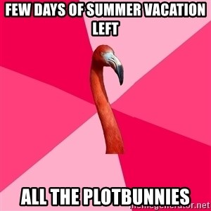 Fanfic Flamingo - Few days of summer vacation left All the plotbunnies
