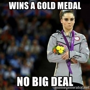 unimpressed McKayla Maroney 2 - wins a gold medal  no big deal