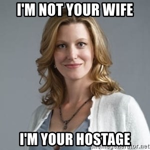 Skyler White - I'm not your wife i'm your hostage