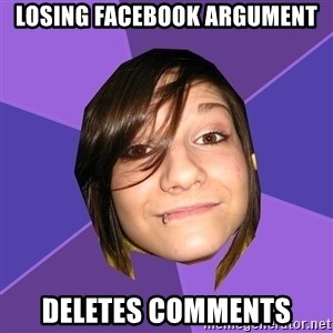 Clinically Insane Scene Girl - Losing facebook argument deletes comments