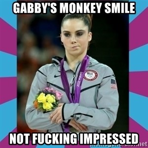 Makayla Maroney  - gabby's monkey smile not fucking impressed