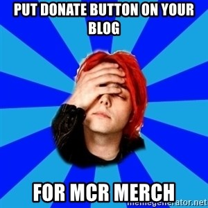 imforig - put donate button on your blog for mcr merch
