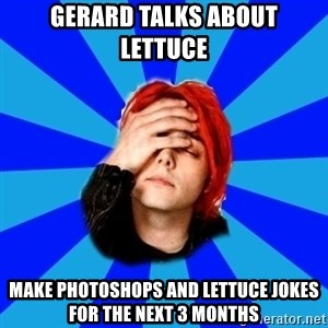 imforig - gerard talks about lettuce make photoshops and lettuce jokes for the next 3 months