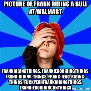 imforig - picture of frank riding a bull at walmart frankridingthings, frankieroridingthings, frank-riding-things, frank-iero-riding-things, fuckyeahfrankridingthings, frankieroridingonthings