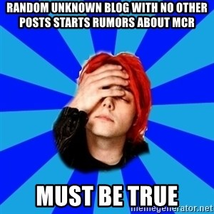 imforig - random unknown blog with no other posts starts rumors about mcr must be true