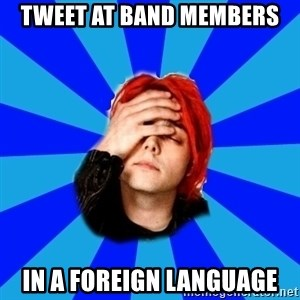 imforig - Tweet at band members in a foreign language