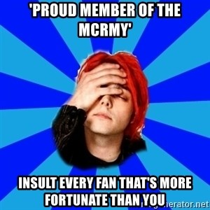 imforig - 'Proud member of the mcrmy' insult every fan that's more fortunate than you