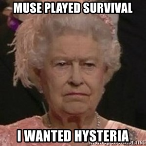 Queen Elizabeth II - muse played survival i wanted hysteria