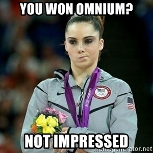 McKayla Maroney Not Impressed - you won omnium? not impressed