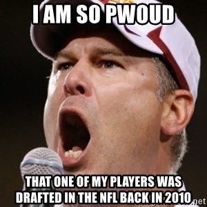 Pauw Whoads - I am so pwoud that one of my players was drafted in the nfl back in 2010