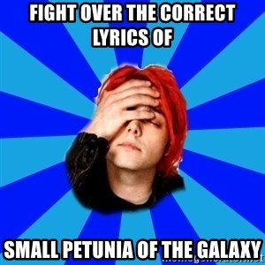 imforig - fight over the correct lyrics of small petunia of the galaxy