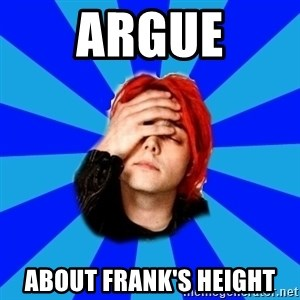 imforig - argue about frank's height
